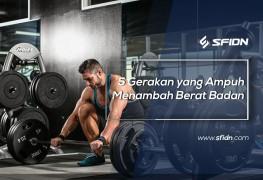 5 Gerakan yang Ampuh Menambah Berat Badan