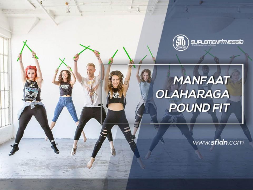 Manfaat Olahraga Pound Fit