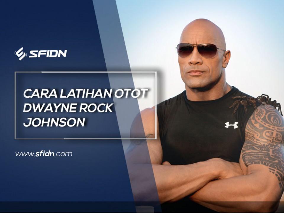 Cara Latihan Otot Dwayne Rock Johnson