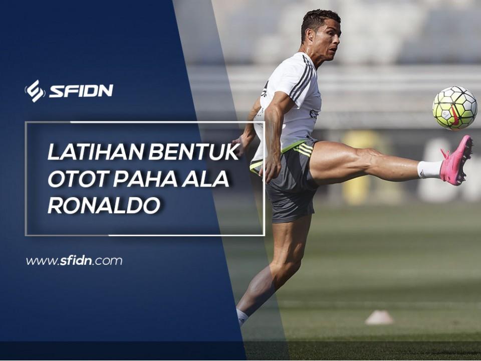 Latihan Bentuk Otot Paha seperti Ronaldo