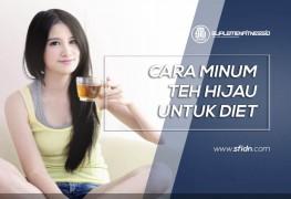 Cara Minum Teh Hijau untuk Diet