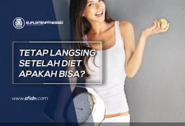 Cara Tetap Langsing setelah Diet