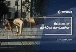 Efek Instan dari Diet dan Latihan