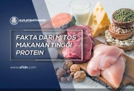 Fakta dari Mitos Makanan Tinggi Protein