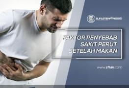 Penyebab Sakit Perut Setelah Makan