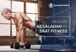 Kesalahan yang harus dihindari saat berlatih fitness