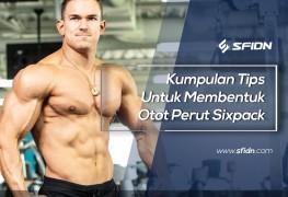 Kumpulan Tips Untuk Membentuk Otot Perut Sixpack