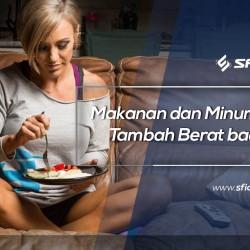 Makanan dan Minuman Tambah Berat Badan