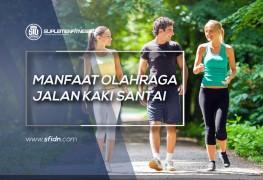 Manfaat Olahraga Jalan Kaki Santai
