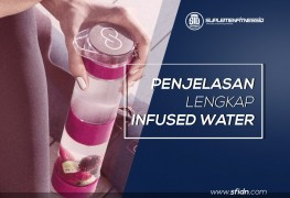 Penjelasan lengkap tentang Infused Water