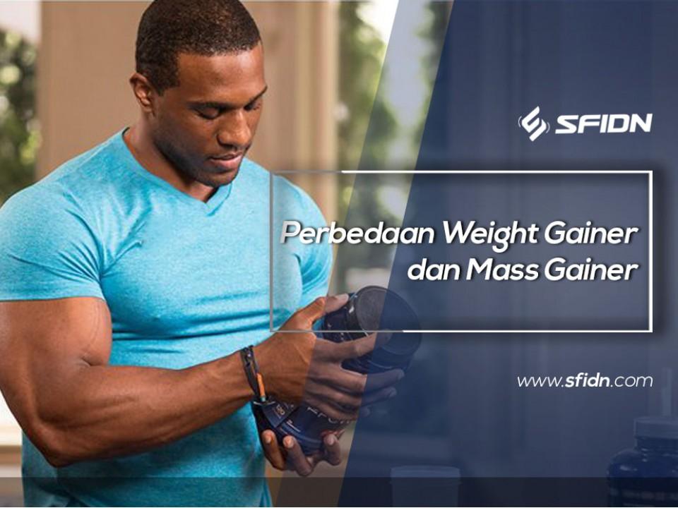 Perbedaan Weight Gainer dan Mass Gainer