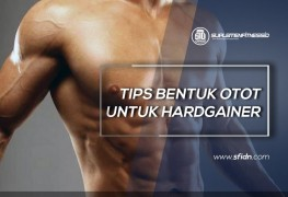 Tips Latihan Otot untuk Hardgainer