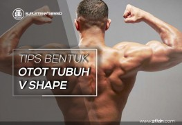 Cara latihan otot terbaik bentuk tubuh v shape