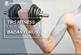 Tips fitness untuk badan kurus