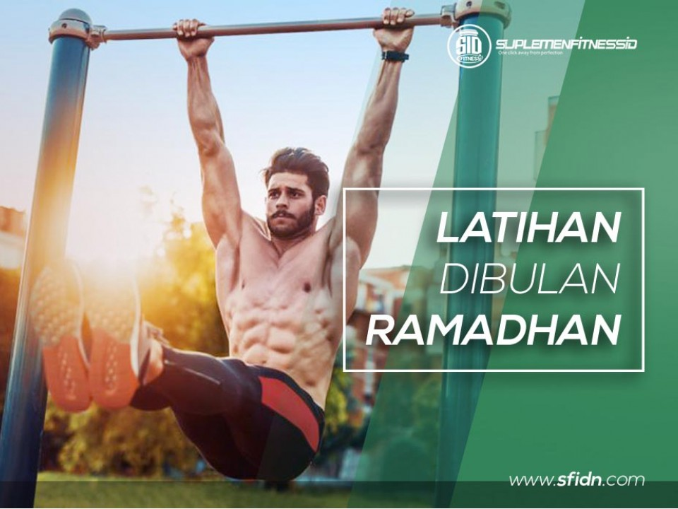 Tips Latihan dibulan Ramadhan