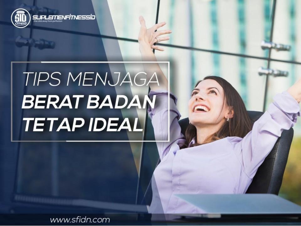 Tips lengkap jaga berat badan ideal untuk wanita sibuk