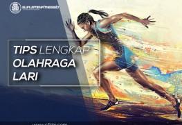 Tips lengkap olahraga lari