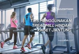 Tips Treadmill Hindari Kaget Jantung
