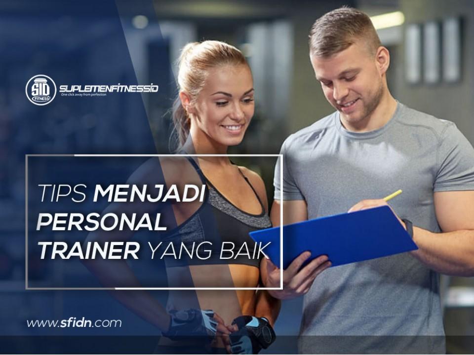 Tips menjadi personal trainer fitness