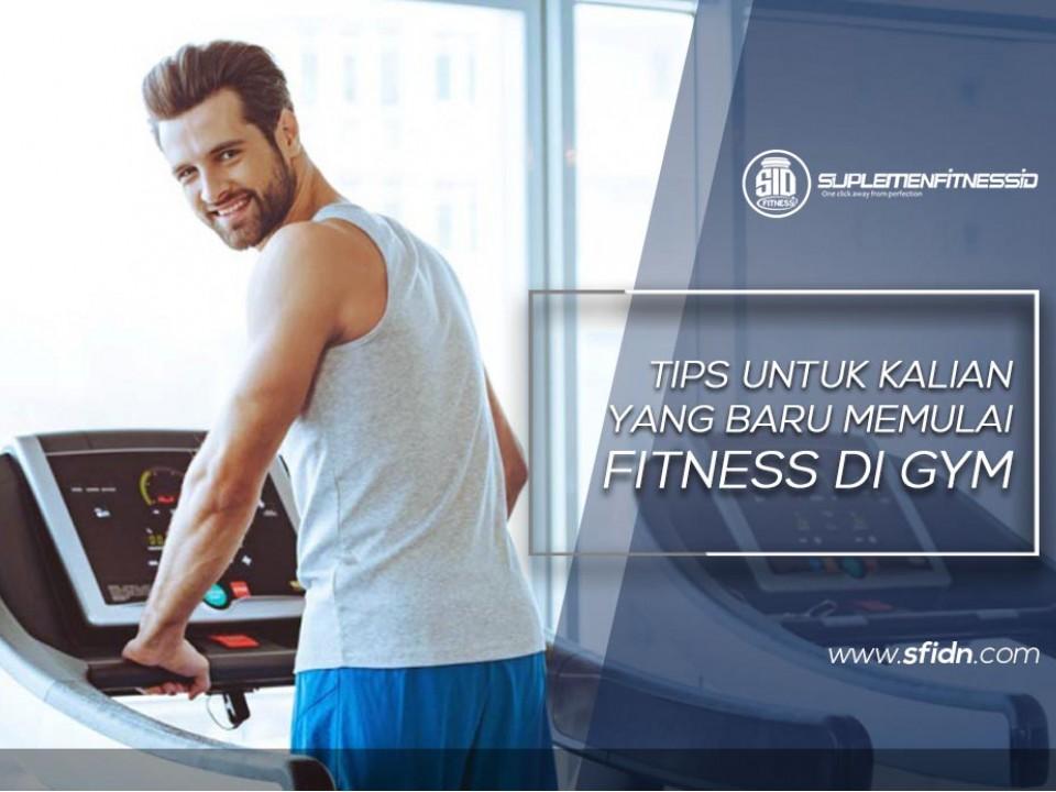 Tips untuk kamu yang baru mulai Fitness