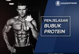 Penjelasan lengkap bubuk protein