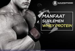 Manfaat Konsumsi Suplemen Whey Protein